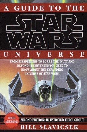A Guide to the Star Wars Universe by Bill Slavicsek