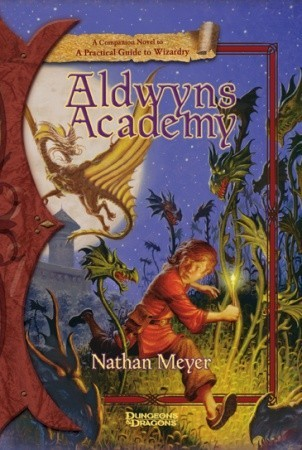 aldwyn-s-academy-a-companion-novel-to-a-practical-guide-to-wizardry