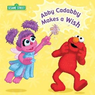 Abby Cadabby Makes a Wish (Sesame Street)