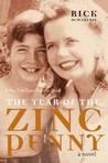 The Year of the Zinc Penny: A Novel