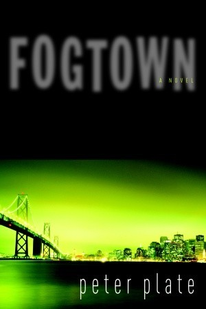 Fogtown by Peter Plate