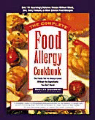 The complete food allergy cookbook the foods youve always loved 1992255 forumfinder Choice Image