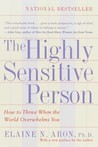 The Highly Sensitive Person by Elaine N. Aron