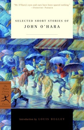 Selected Short Stories of John O'Hara by John O'Hara