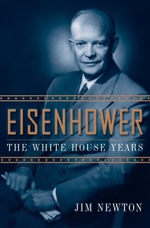 Eisenhower by Jim Newton