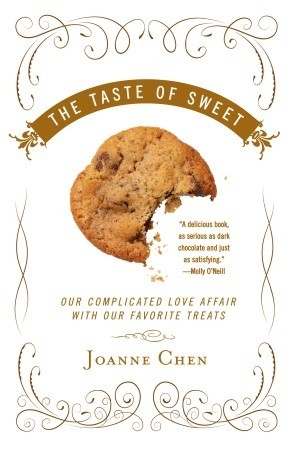 The Taste of Sweet by Joanne Chen