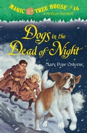 0dda6e4546c23 Dogs in the Dead of Night by Mary Pope Osborne