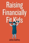 Raising Financially Fit Kids
