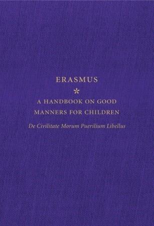 A Handbook on Good Manners for Children by Erasmus