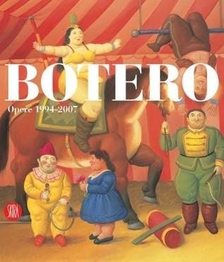 Botero: Works 1994-2007