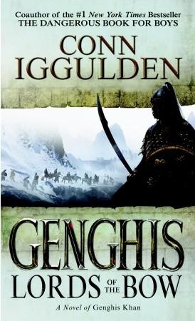 Gengis by Conn Iggulden