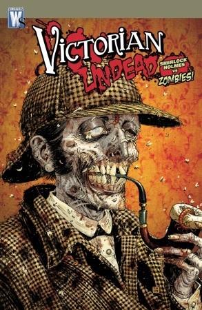 Sherlock Holmes vs. Zombies (Victorian Undead, #1)