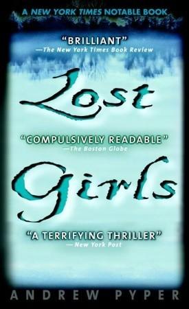 Lost Girls by Andrew Pyper