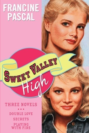 Sweet Valley High: Three Novels: Double Love, Secrets & Playing with Fire  (Sweet Valley High, #1-3)