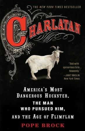 Charlatan by Pope Brock