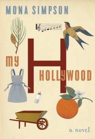 My Hollywood by Mona Simpson