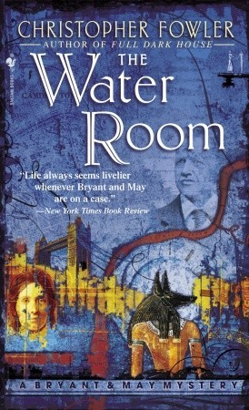 The Water Room (Bryant & May, #2)