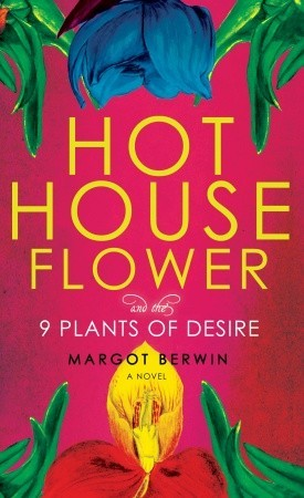 hothouse-flower-and-the-nine-plants-of-desire