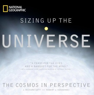Sizing Up the Universe by J. Richard Gott III