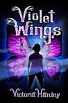 Violet Wings (Violet Wings, #1)