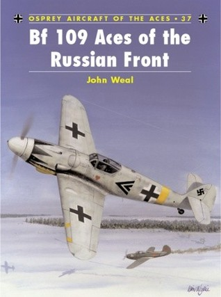 Descargue el libro scribb gratis Bf 109 Aces of the Russian Front