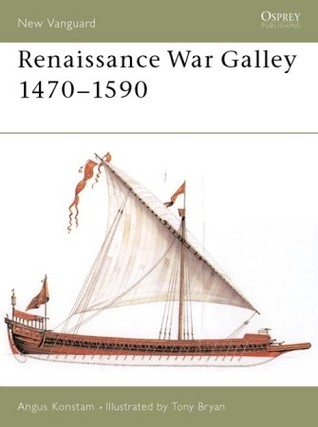 Renaissance War Galley 1470–1590