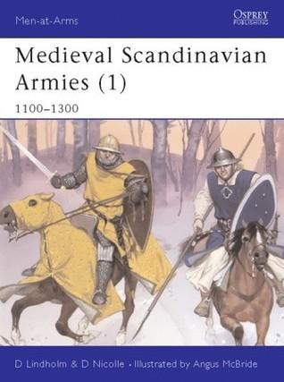 Medieval Scandinavian Armies (1) 1100-1300