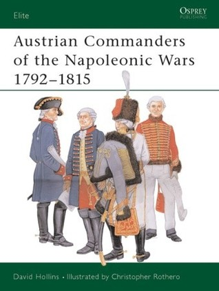 Austrian Commanders of the Napoleonic Wa...