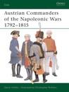Austrian Commanders of the Napoleonic Wars 1792–1815