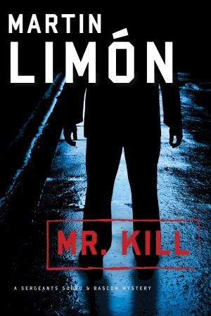 Mr. Kill (Sergeants Sueño and Bascom, #7)