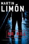Mr. Kill (Sergeants Sueño and Bascom, #7)