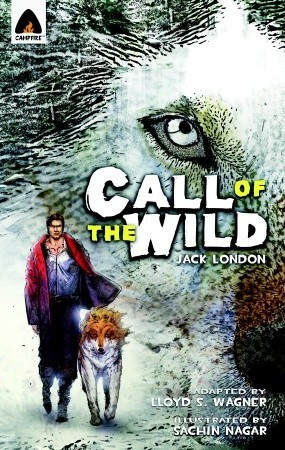 The Call of the Wild (Campfire Graphic Novels)
