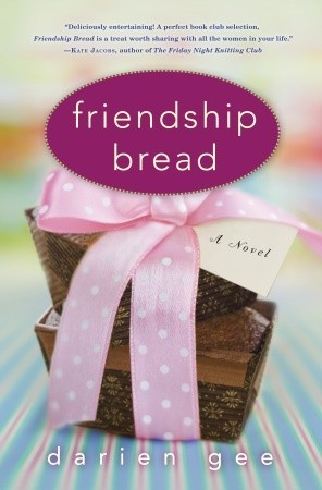 Friendship Bread by Darien Gee