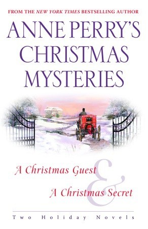 An Anne Perry Christmas Two Holiday Novels The Christmas Stories