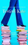 Testing Kate by Whitney Gaskell