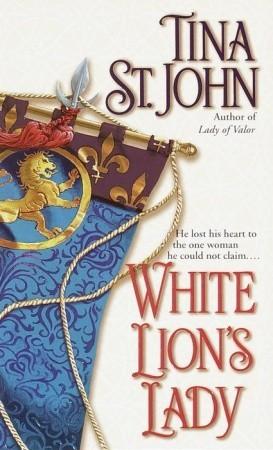White Lion's Lady by Tina St. John