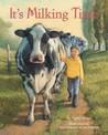 It's Milking Time by Phyllis E. Alsdurf