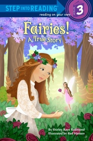 Fairies! A True Story (Step into Reading)