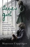 Annie's Girl: How an Abandoned Orphan Finally Found the Truth About Her Mother