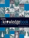 The Knowledge Book: Everything You Need to Know to Get By in the 21st Century