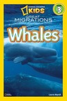 Great Migrations: Whales (National Geographic Readers)