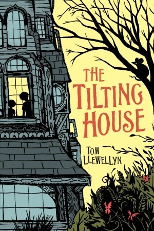 the tilting house llewellyn tom