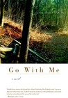 Go with Me by Castle Freeman Jr.