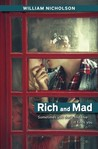 Rich and Mad