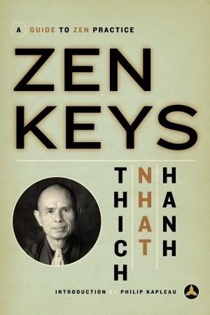 Zen Keys: A Guide to Zen Practice