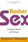 Kosher Sex: A Recipe for Passion and Intimacy