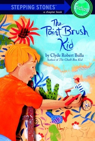 The Paint Brush Kid By Clyde Robert Bulla