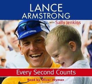 Every Second Counts by Lance Armstrong