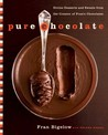 Pure Chocolate: Divine Desserts and Sweets from the Creator of Fran's Chocolates
