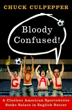Bloody Confused! by Chuck Culpepper